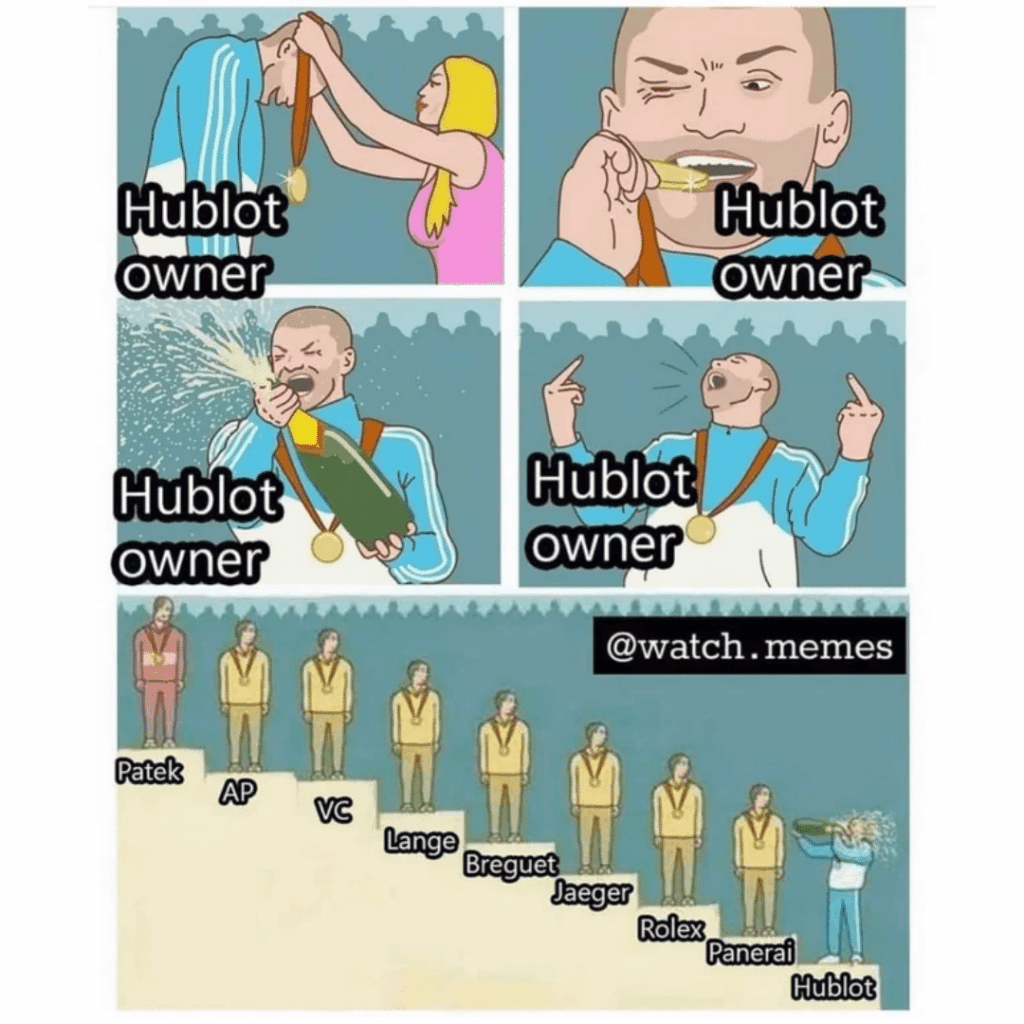 Hublot Meme mocking the Hublot owner.
